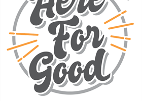 #HereforGood Campaign